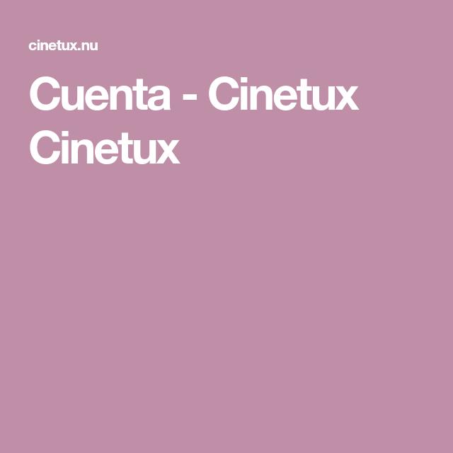 Cuenta Cinetux Cinetux Peliculas De Romance Cuentos Ver Peliculas