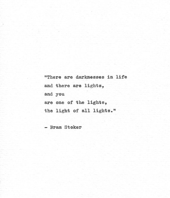 Bram Stoker Hand Typed Quote 'Light of Lights' Vin
