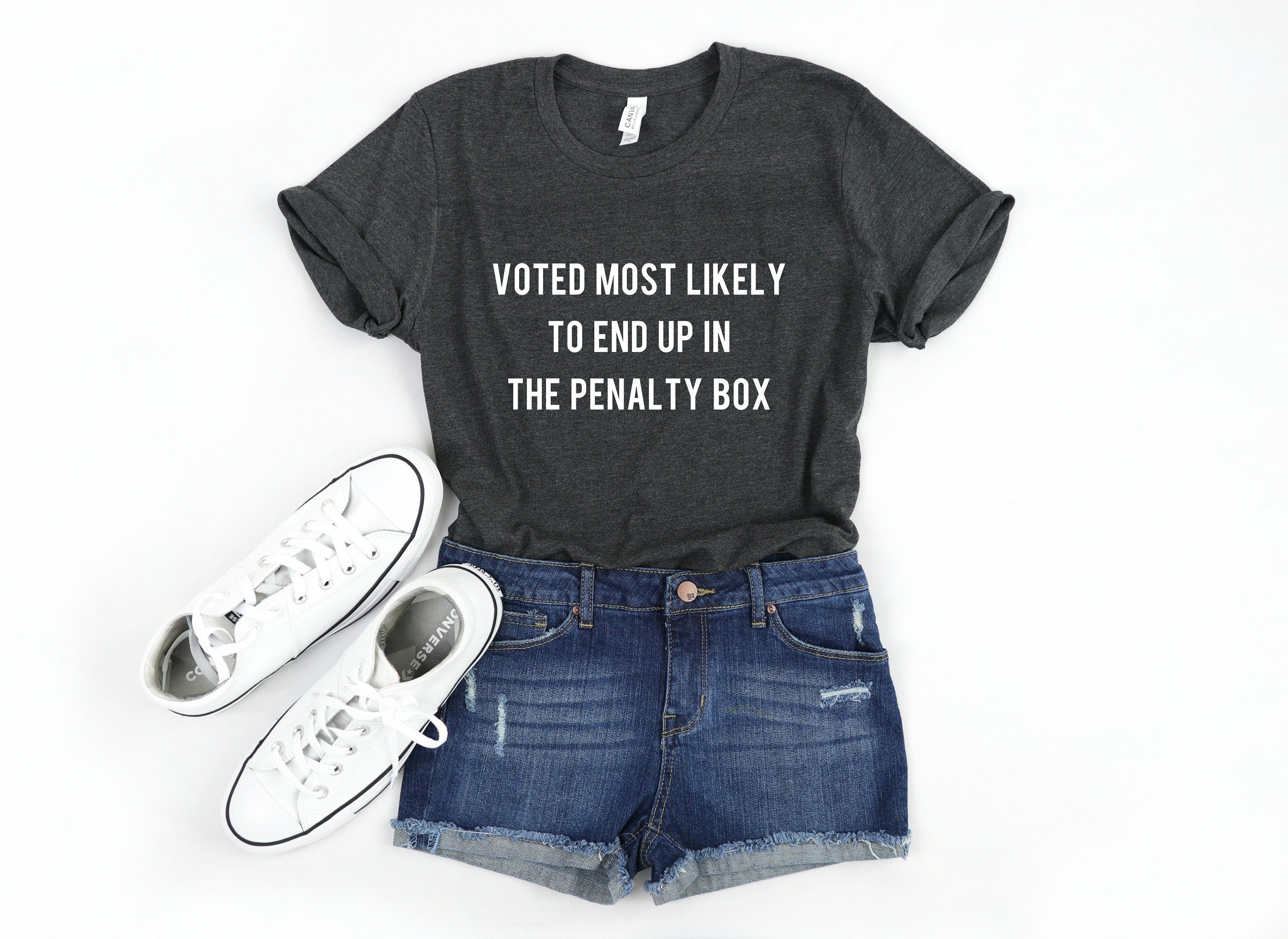 Voted Most Likely To End Up In The Penalty Box Unisex T Shirt Women S Hockey Shirt Funny Hockey Shirt Women S Spots Shirt Game Day Shirt Brunch Shirts Funny Brunch Shirts Womens Workout
