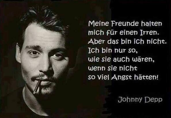 Zitate ängste Angste Zitate Johnny Depp Quotes German