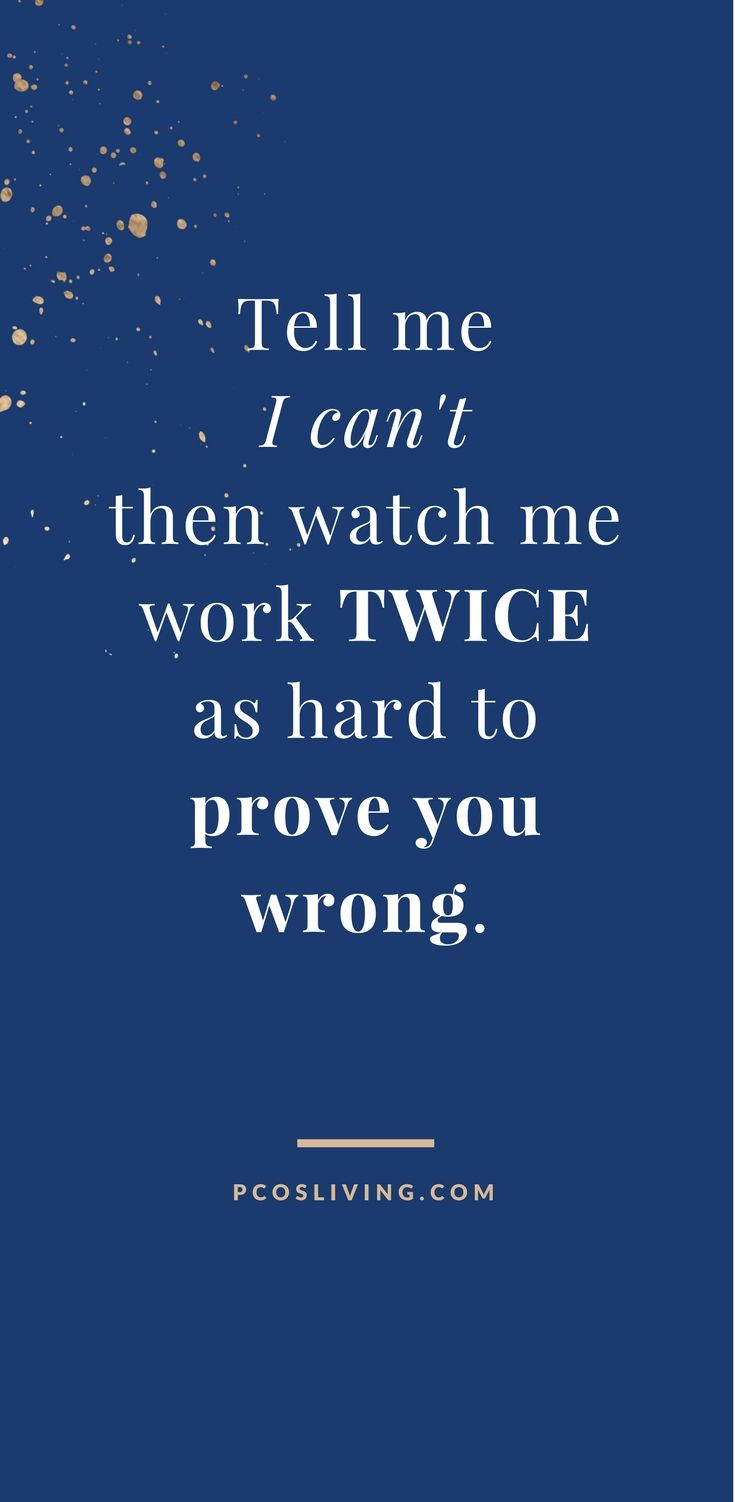Prove them wrong // Quotes about success // Quotes about goals // Prove the haters wrong // PCOS Quotes | PCOSLiving.com