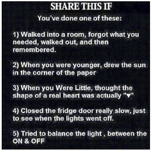 I am not ashamed to say that I still do all of these