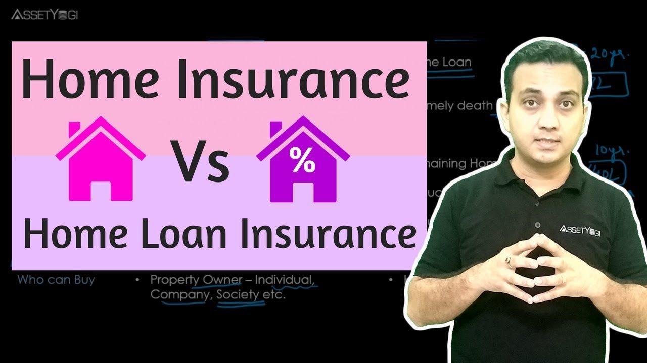 Home property insurance vs home loan insurance hindi