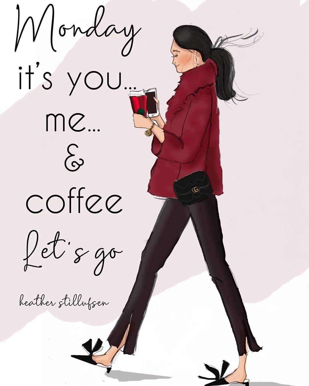 Heather Stillufsen On Instagram Monday It S Me You And Coffee Let S Go Heath Heather Stillufsen Heather Stillufsen Quotes Fashion Week Quotes