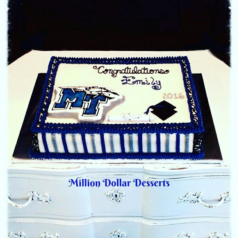 Mtsu grad cake milliondollardesserts mtsu graduation