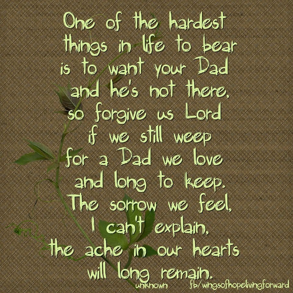 My dad quotes pinterest dads grief and poem
