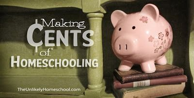 Making Cents of Homeschooling 3/2/13-The Unlikely Homeschool