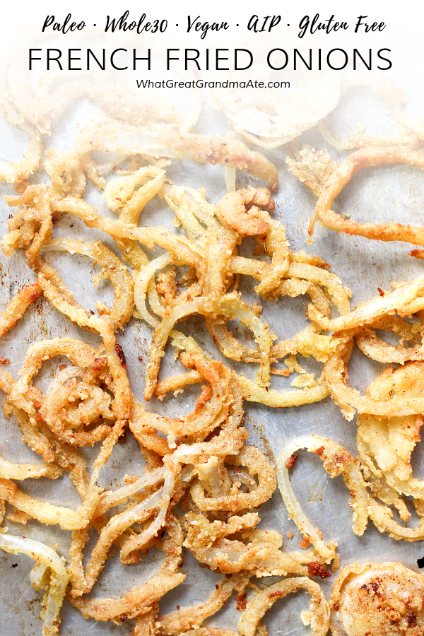 Paleo & Vegan French Fried Onions (Whole30, AIP) #howtofryonions