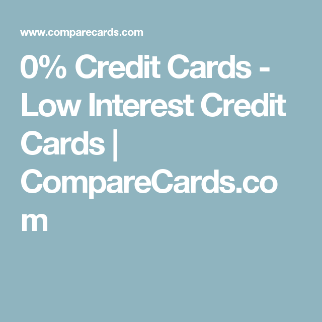 0% Credit Cards - Low Interest Credit Cards