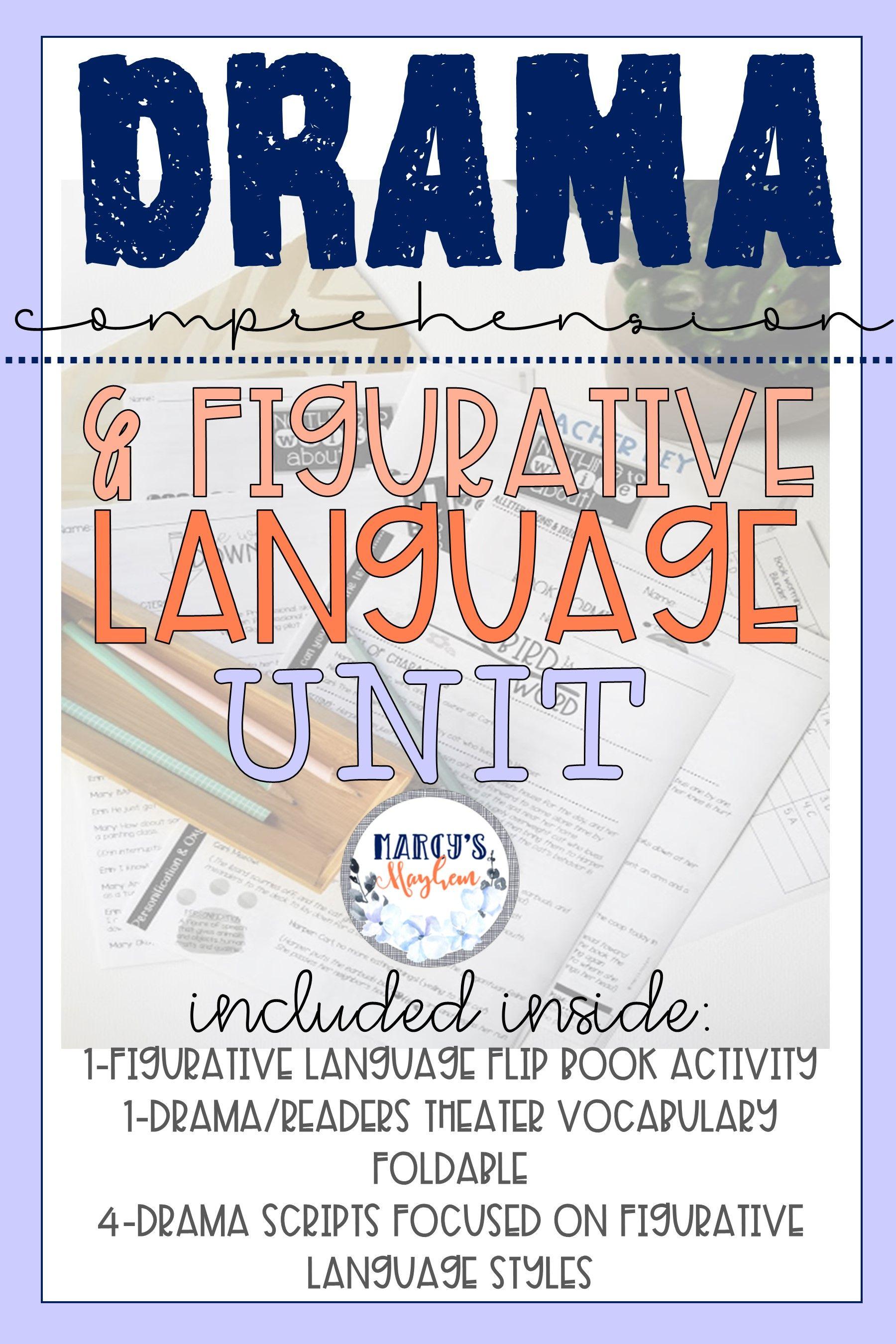 Drama Unit Using Figurative Language And Comprehension
