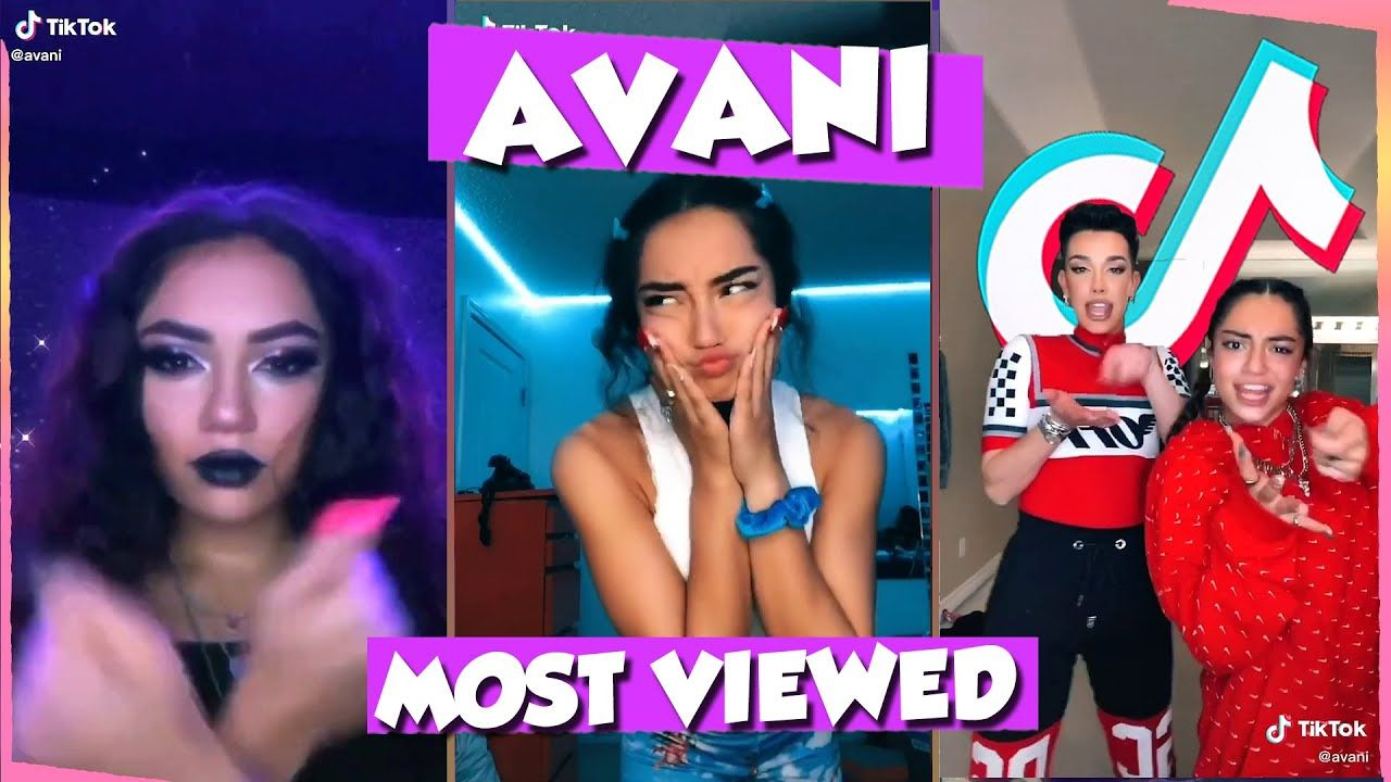 Avani Most Viewed Tiktoks This Is Tiktok Celebs Challenges In This Moment