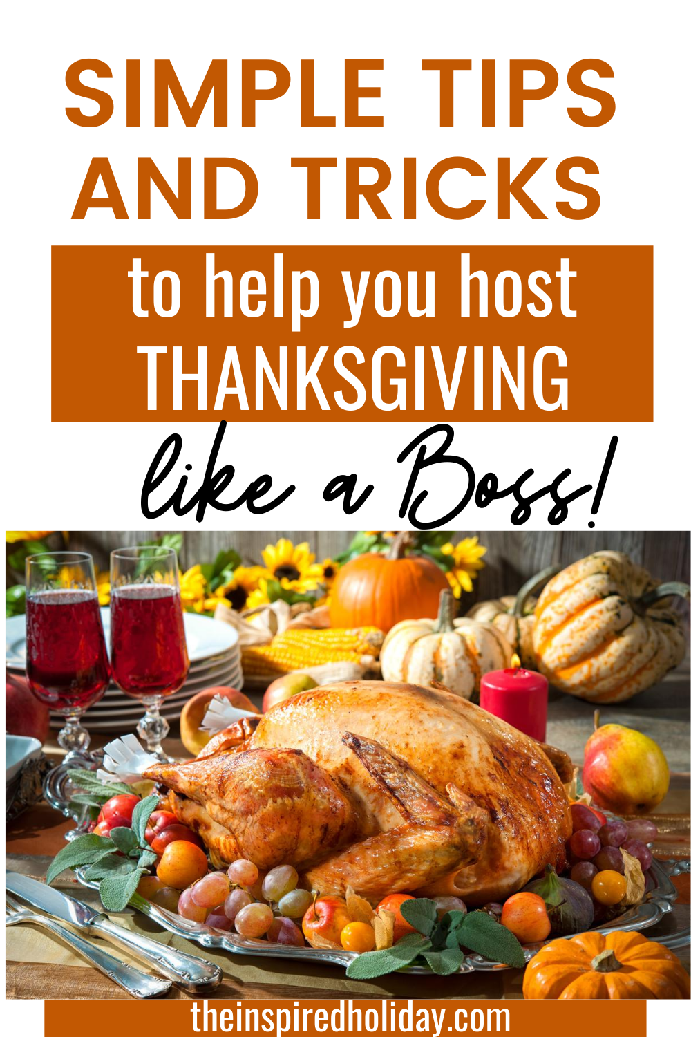 Simple Tips And Tricks To Help You Host Thanksgiving In 2020 Hosting Thanksgiving Thanksgiving Side Dishes Kid Friendly Thanksgiving