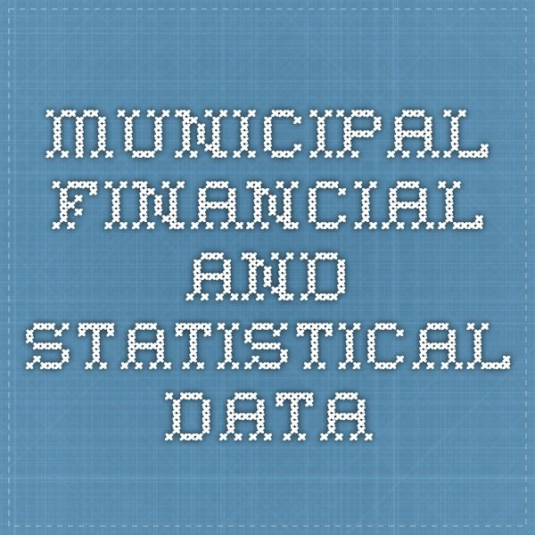 Municipal Financial and Statistical Data