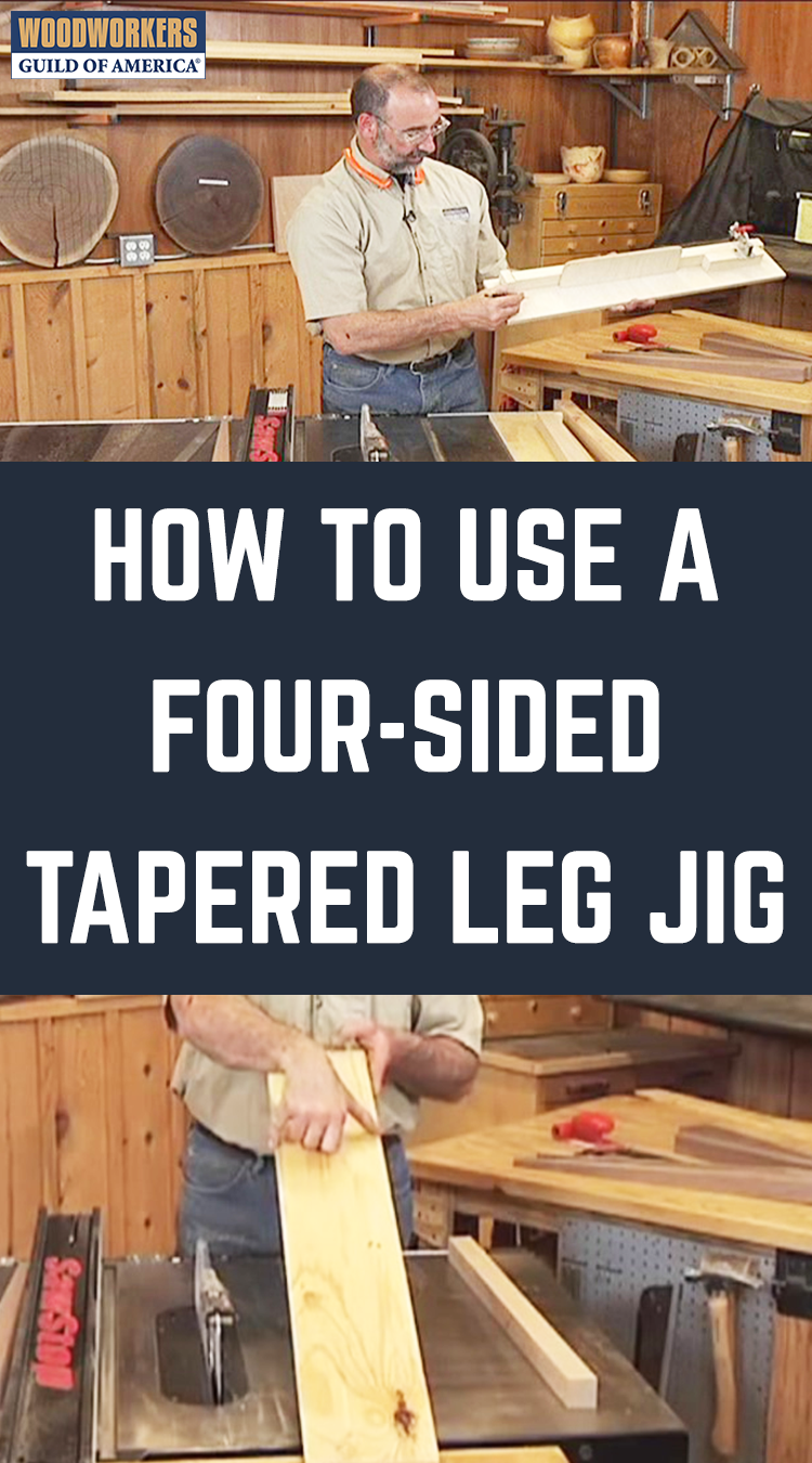 How To Use A Four Sided Tapered Leg Jig Woodworking Diy Beginner Wood Jig Woodworking Jigs