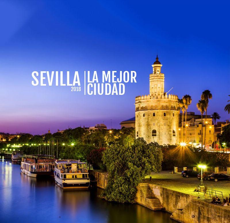 Sevilla, la mejor ciudad del mundo para visitar en 2018. Y es que