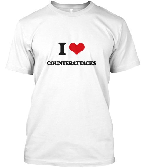 I Love Counterattacks White T-Shirt Front - This is the perfect gift for someone who loves Counterattacks. Thank you for visiting my page (Related terms: I love,I love Counterattacks,I heart Counterattacks,Counterattacks,I love Counterattacks,Counteratta ...)