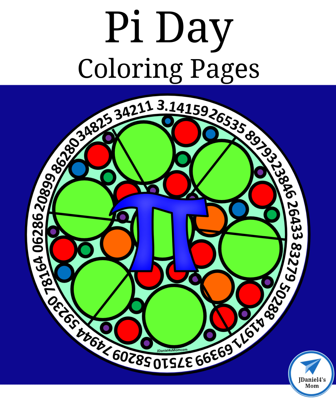 Pi Day Coloring Pages Jdaniel4s Mom In 2021 Printable Activities For Kids Math Activities For Kids Early Learning Math [ 1350 x 1080 Pixel ]