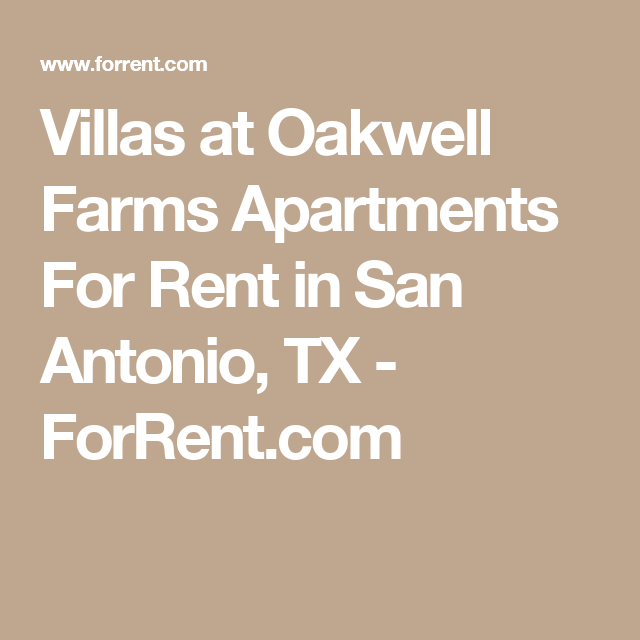 Villas At Oakwell Farms Apartments For Rent In San Antonio
