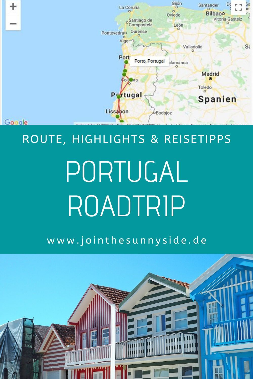 Portugal Roadtrip Westkuste Reiseguide Inkl Routenbeispiel Join The Sunny Side In 2020 Reisen Portugal Reisen Reisetipps