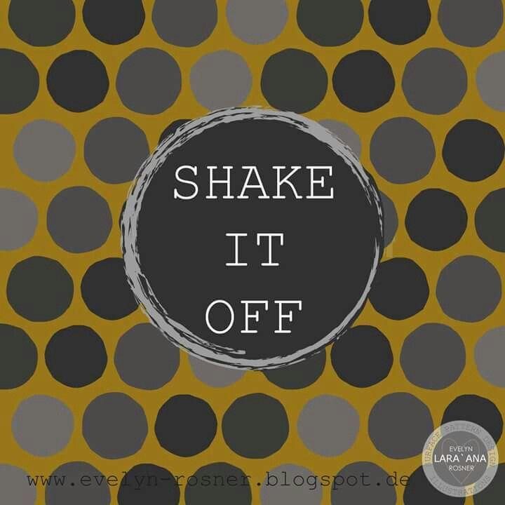 SHAKE.IT.OFF. by EvelynLara'AnaRosner