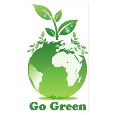 Go Green By Admin Cp5574309 Go Green Posters Green Earth Plant
