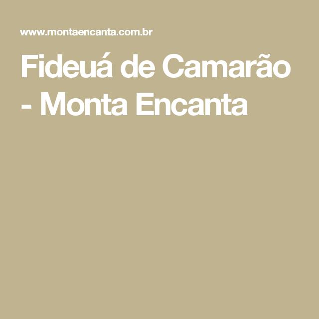 Fideuá de Camarão - Monta Encanta