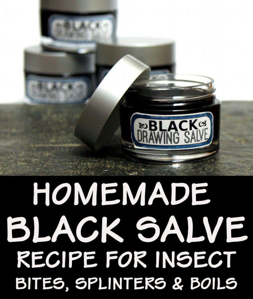 Black Drawing Salve Recipe This Homemade Black Drawing Salve Recipe Works As A Natural Home Remedy For Splinte Salve Recipes Drawing Salve Black Drawing Salve