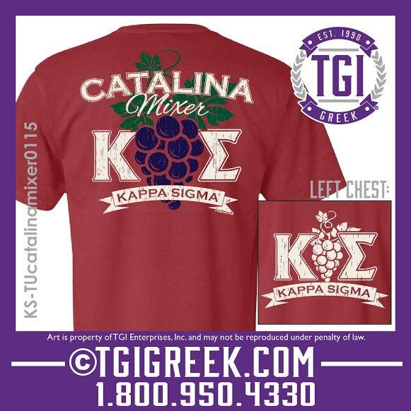 Tgi Greek Kappa Sigma Party Shirt Greek T Shirts Comfort