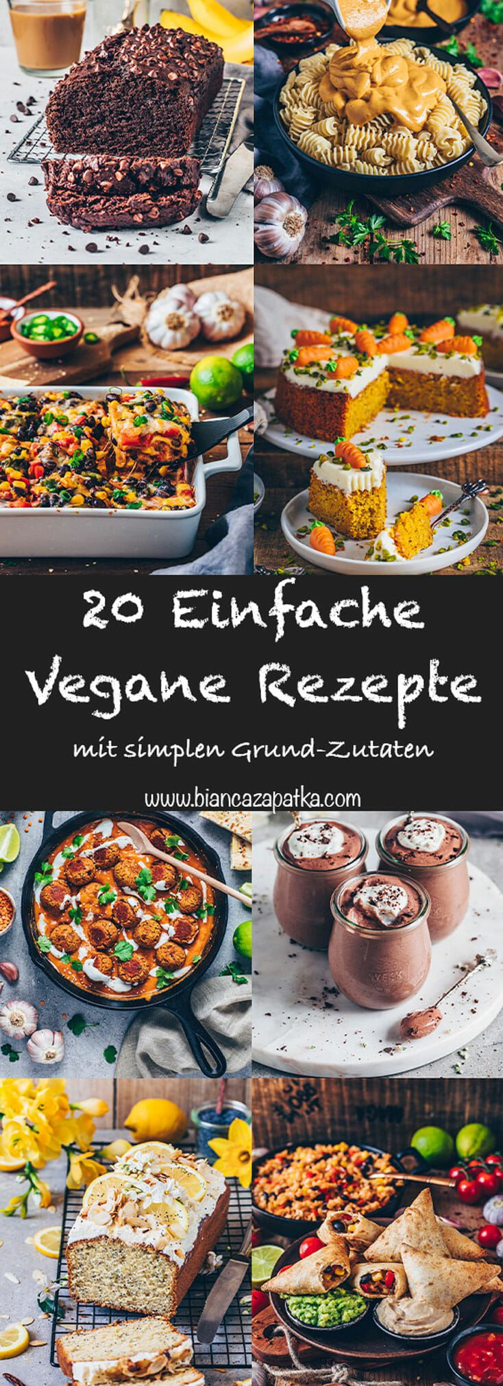 Photo of 20 simple vegan recipes made from simple ingredients! – Bianca Zapatka | Recipes