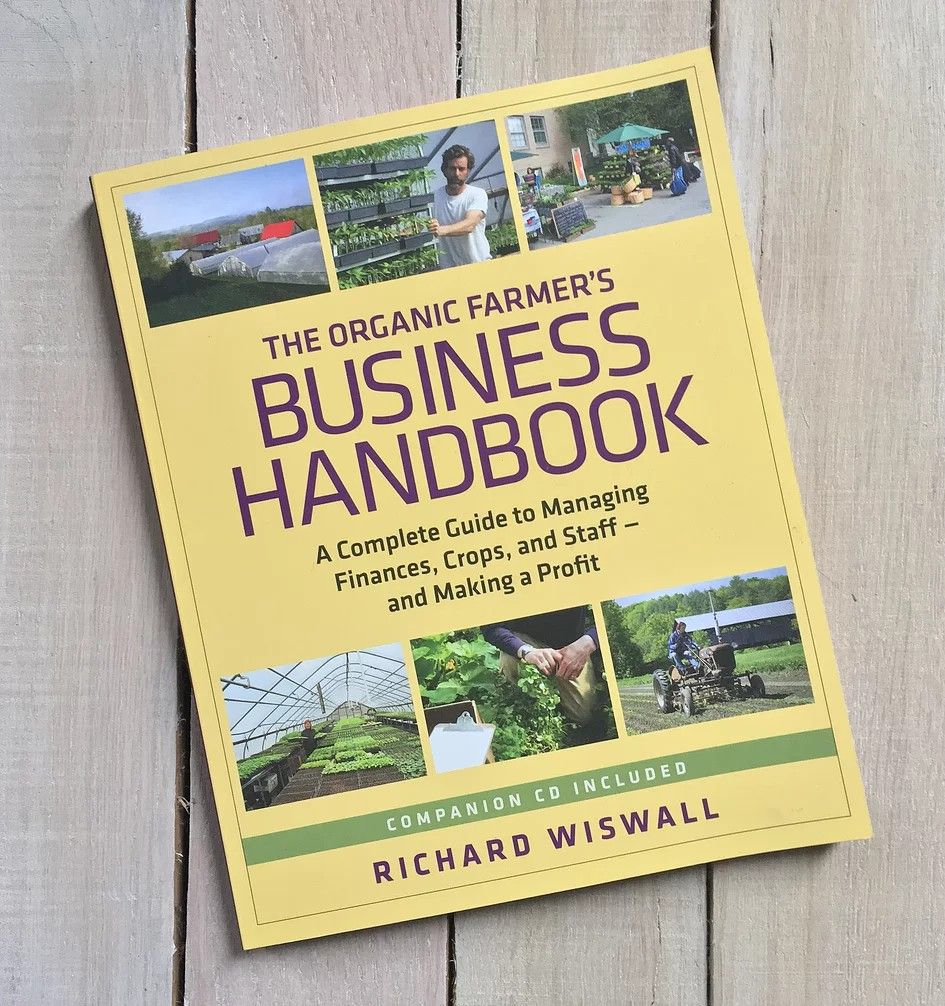 The Organic Farmer's Business Handbook. Help farmers