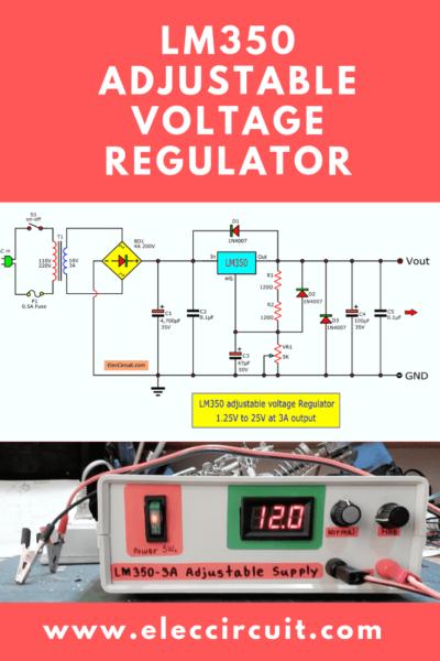 Lm350 Adjustable Voltage Regulator Eleccircuit Com Voltage Regulator Electrical Circuit Diagram Electronic Schematics
