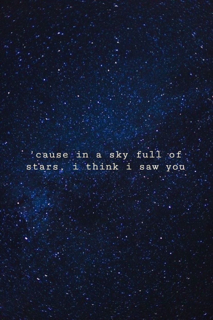 Sky Full Of Stars Coldplay Lyrics Coldplay Songs Sky Full Of Stars