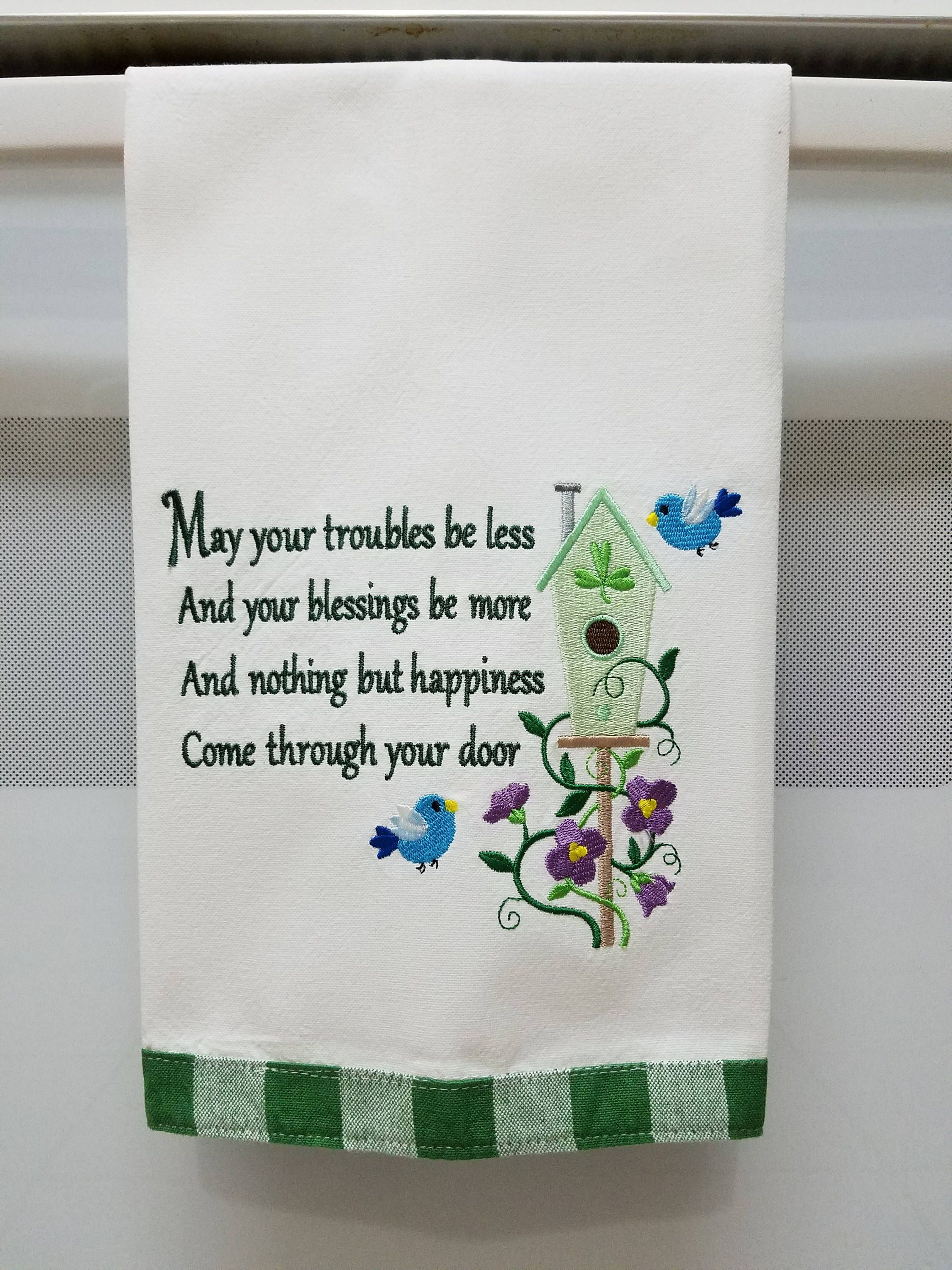 Embroidered May Your Troubles be Less and Your Blessings be More ...