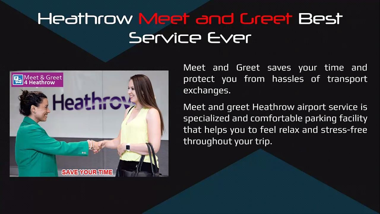 Heathrow Meet And Greet Best Service Ever Parking 4 Airport Cilck