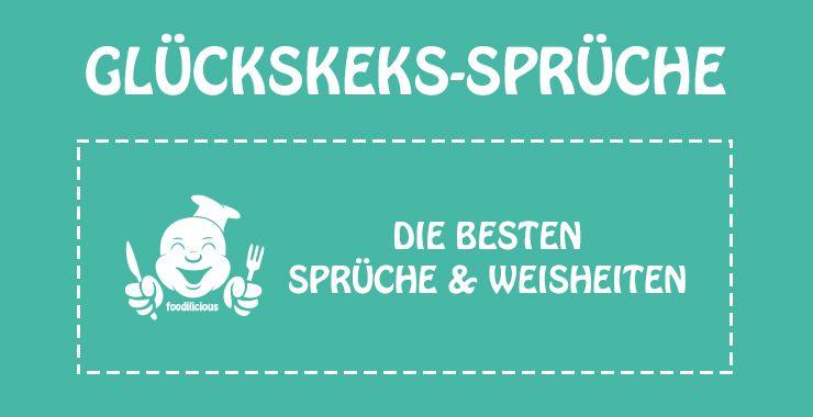 Best of Glückskeks-Sprüche   Glückskekse, Glücks keks und ...
