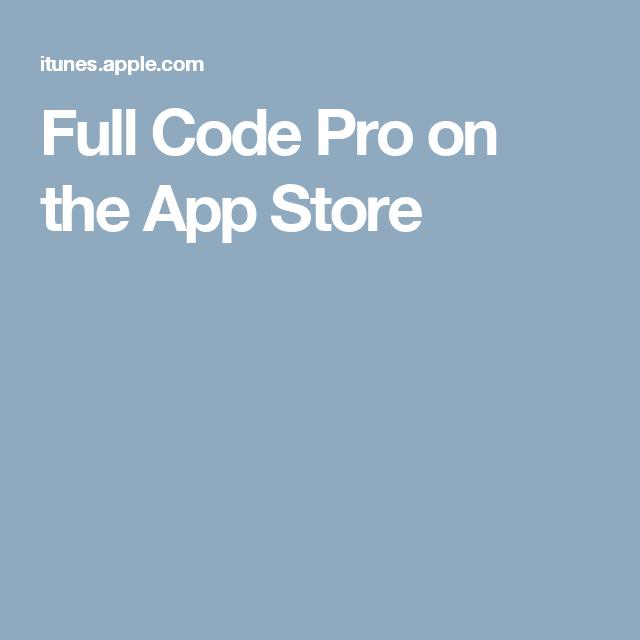 Full Code Pro on the App Store | Code Blue | Coding, App
