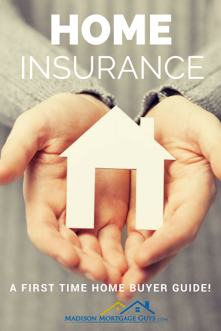 What Is Homeowners Insurance A First Time Home Buyer Guide