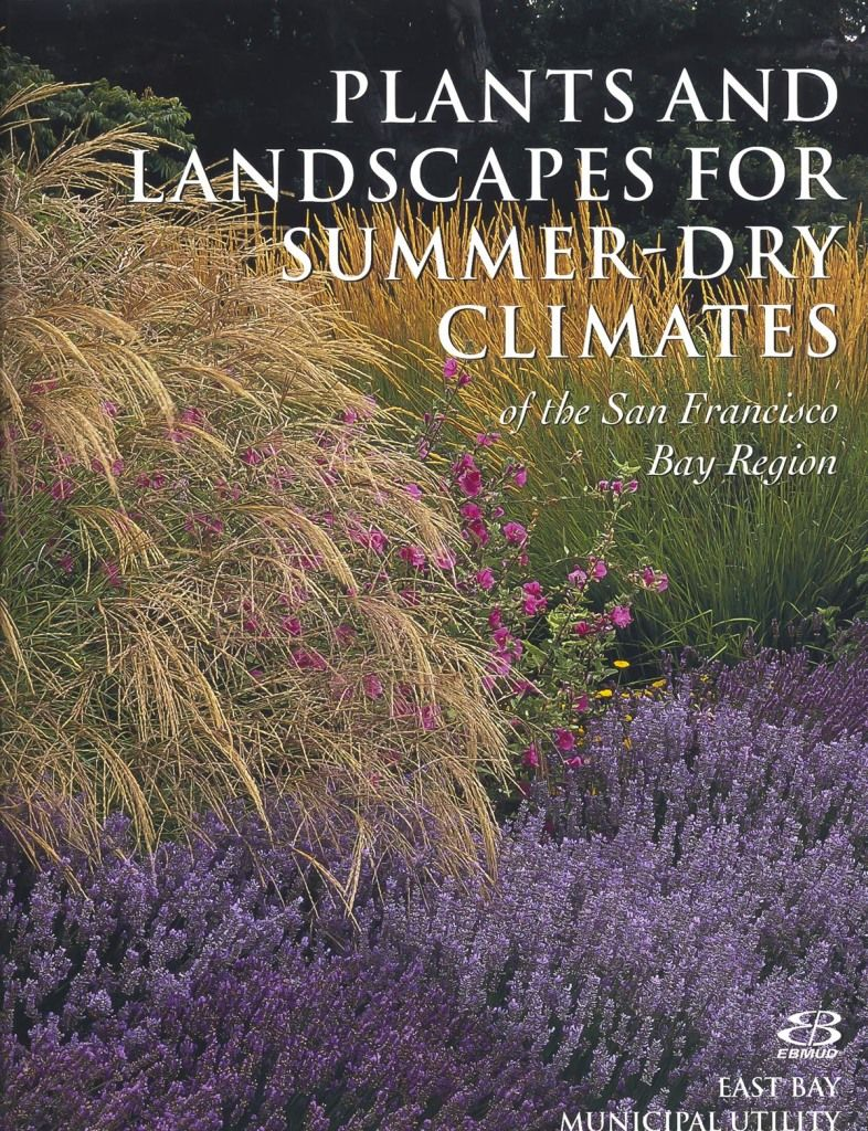 Plants and Landscapes for Summer-Dry Climates, book cover ebmud ...