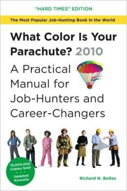 What Color Is Your Parachute Richard Nelson Bolles Used Books Online Job Hunting Books
