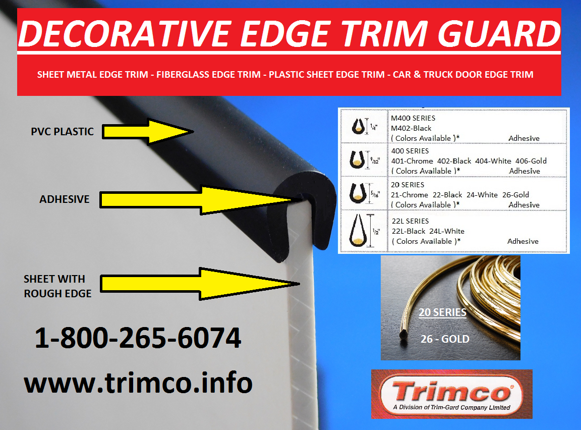 Trimco Manufacturers Decorative Edge Trim Guard In Various Sizes For Different Thicknesses Of Material Sheet Metal Plastic Sheet Trim Plastic Sheets Edges