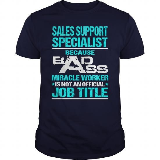 Awesome Tee For Sales Support Specialist T Shirts, Hoodie