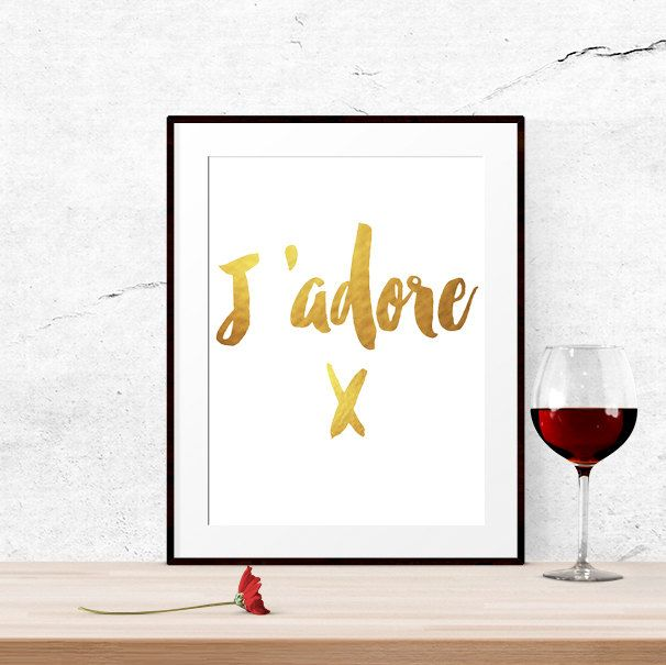 Love Quote French Quotes Romantic Art Valentines Day Gift Jadore Romantic Quotes Printable Gift Be My Valentines Romantic Gifts For Her By