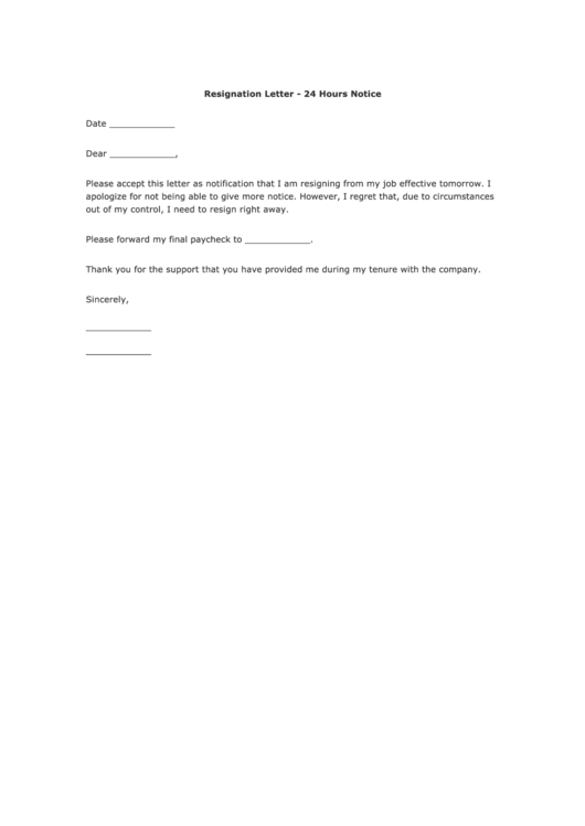 Need a Resignation Letter - 24 Hours Notice? Here's a free template ...
