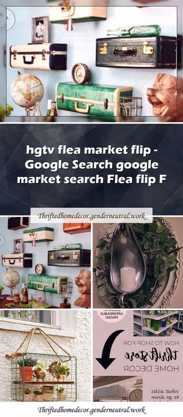 Flea market flips 645774034060196225 - thrifted home decor Flea Markets thrifte...