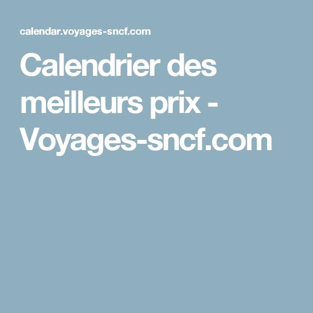 Calendrier Des Meilleurs Prix Voyages Sncf Com Astuces