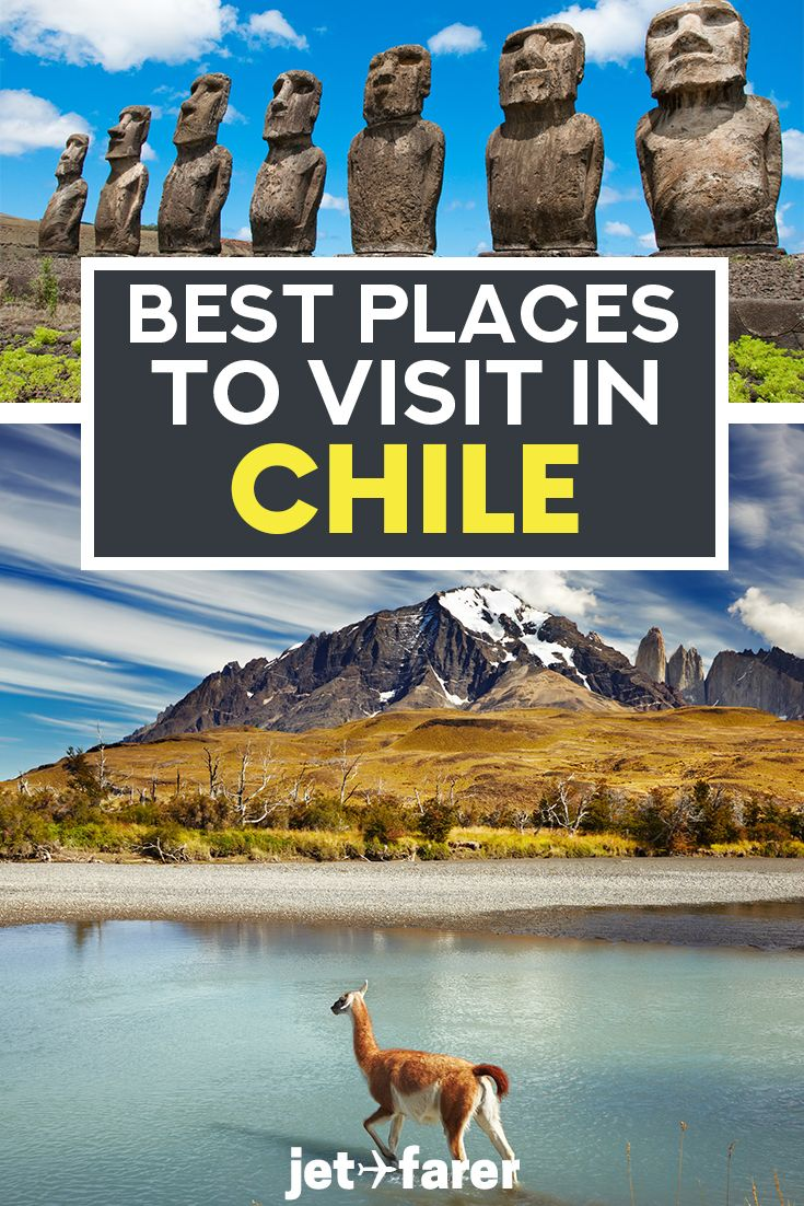 15 Magical, Wild Places in Chile You Need to Visit ASAP