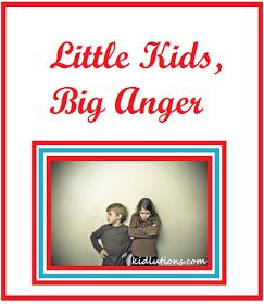 """""""Spin-Doctor Parenting"""": Little Kids, Big Anger"""