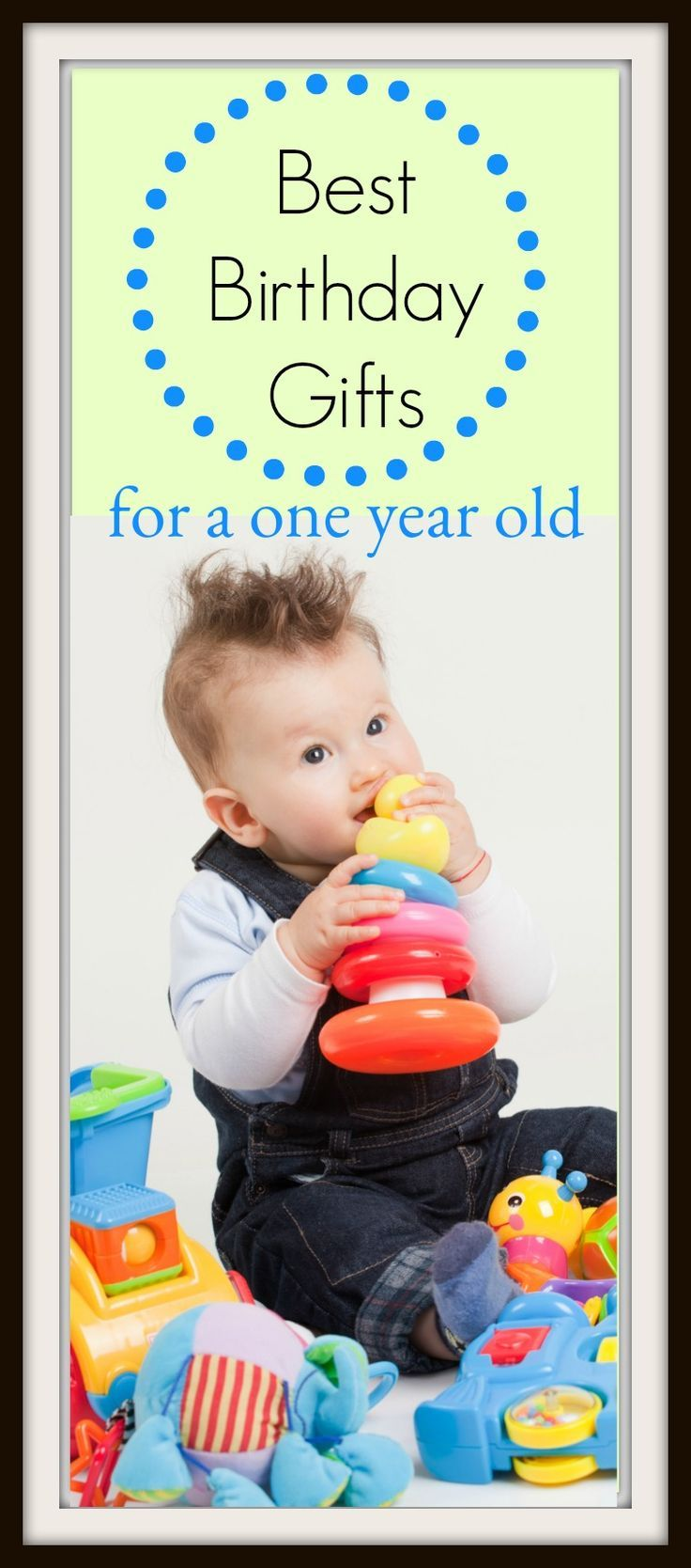 Best birthday gifts for a one year old best birthday