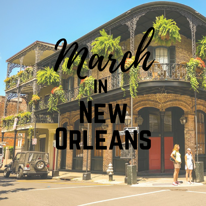 March brings spring weather to New Orleans, get out and
