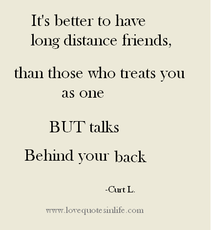 Friendship Quotes Its Better To Have Long Distance Friends Love